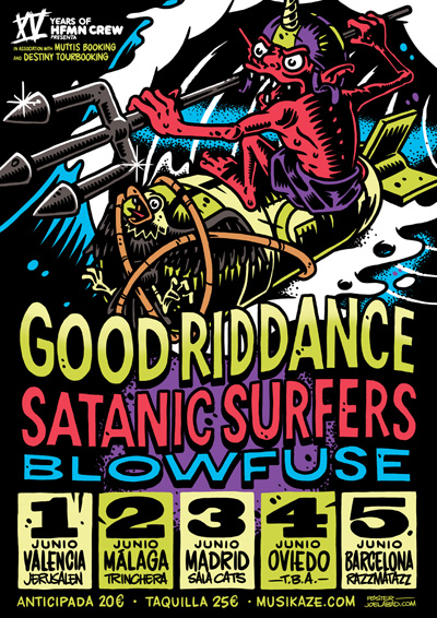 Good Riddance, Satanic Surfers & Blowfuse